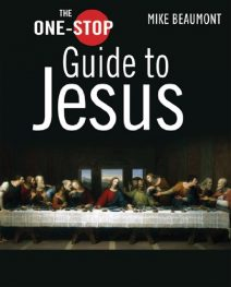 The One-Stop Guide to Jesus -Beaumont,MIke - Holy Land WebStore